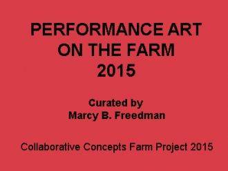 Performance Art on the Farm 2016